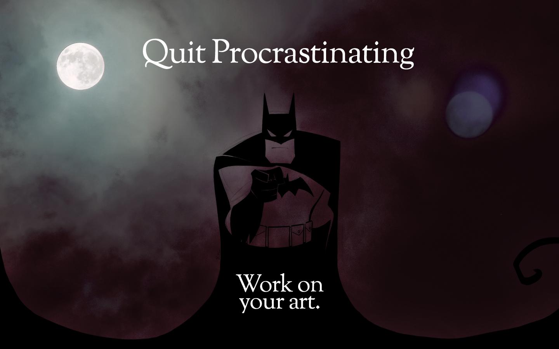 How do I quit procrastinating?